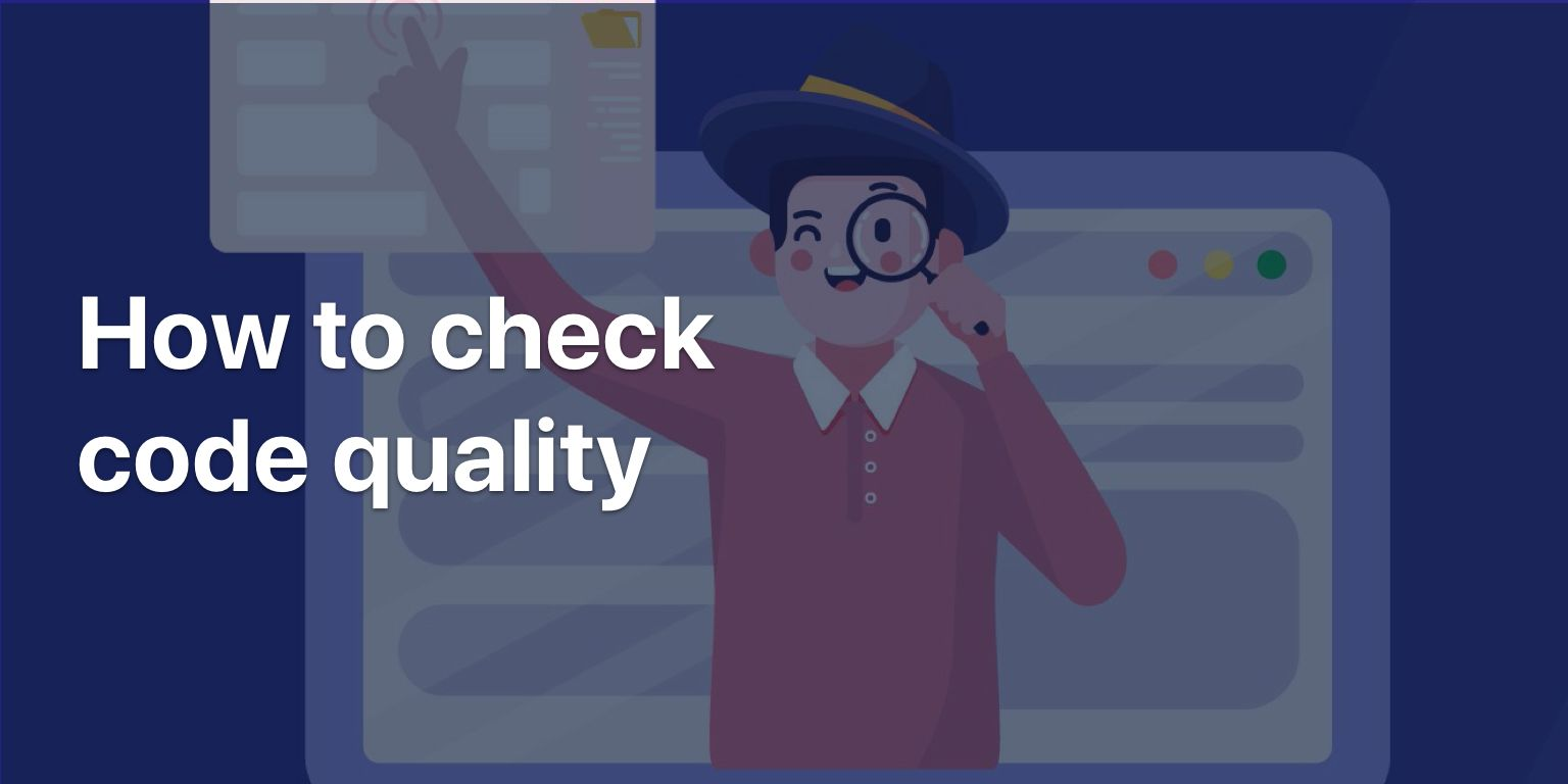 How to check code quality?